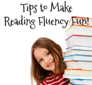 Tips to Make Reading Fluency Fun!
