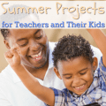 This list of summer projects for teachers and their kids will help your family have lots of time doing fun activities this summer and bonding together.