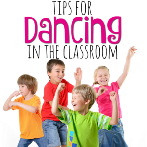 Tips for Dancing in the Classroom