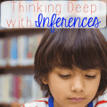"""How are your students' inferencing skills? I'm guessing they aren't great, since many students struggle with making inferences. Our guest blogger shares about her """"Think Deep Thursday"""" strategy, where she zeroes in on inferences and helps her students infer successfully!"""