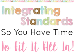 Integrating Standards So You Have Time to Fit It All In