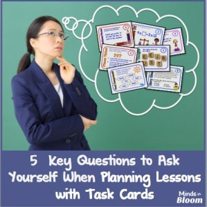 5 Questions to Ask When Lesson Planning with Task Cards