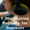 Our guest blogger shares five excellent podcasts for teachers in this post on Minds in Bloom. She recommends podcasts that are either directly geared toward teachers and education or that discuss topics that teachers will find insightful and helpful.