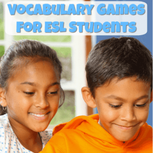 Vocabulary Games for ESL Students
