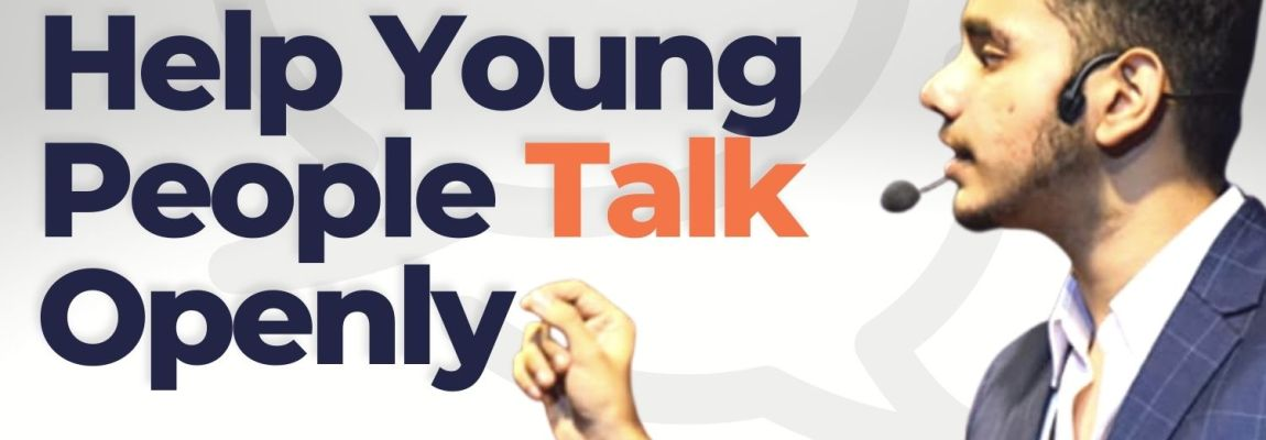 How To Help Young People Talk Openly – with Yash Tiwari