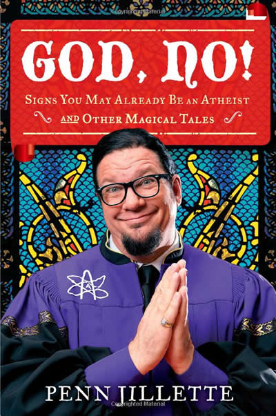 Jilette, P. (2011). God, no!: Signs you may already be an atheist and other magical tales