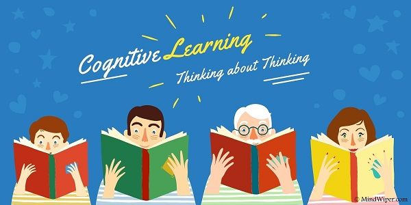 Cognitive Learning- Strategies to Learn Effectively