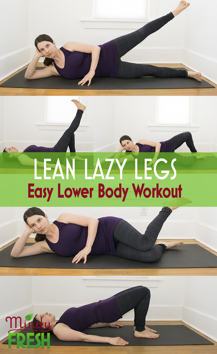 Lazy Lower Body Workout