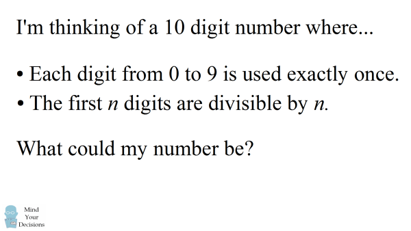 Find The 10 Digit Number Where N Digits Are Divisible By N – Sunday