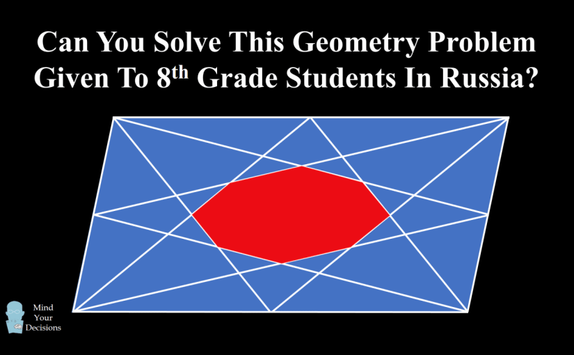 The Octagon In A Parallelogram Can You Solve This 8th Grade