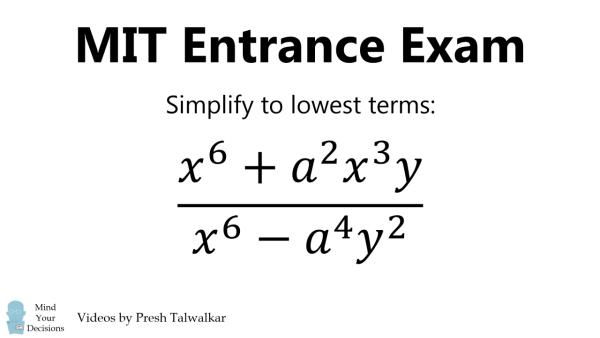 How To Solve An MIT Entrance Exam Problem, Algebra 1869
