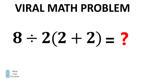 What Is 8 ÷ 2(2 + 2) = ? The Correct Answer Explained
