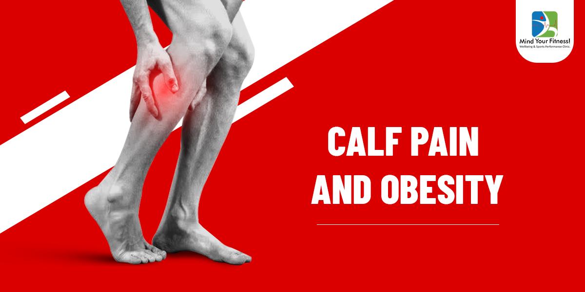 Calf pain & Obesity
