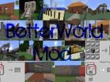 Bessere Welt (BetterWorld) Mod für Minecraft 1.4.7