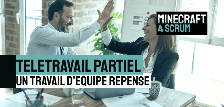 TELETRAVAIL PARTIEL : UN TRAVAIL D'ÉQUIPE REPENSÉ