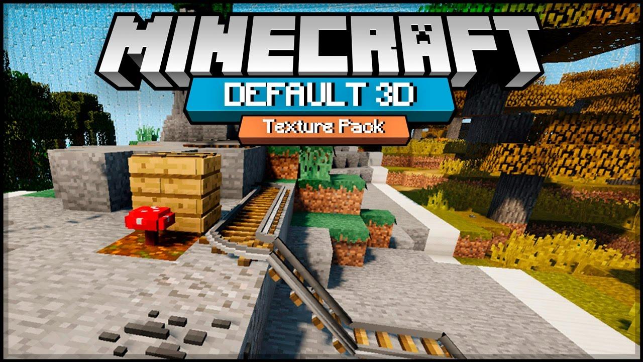 Default 3D Texture Pack para Minecraft 1.14/1.13.2   MinecraftDos