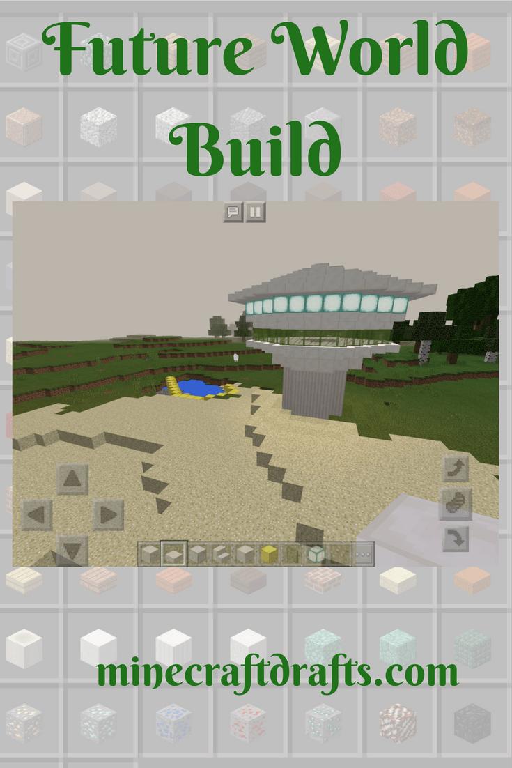 Future World Build