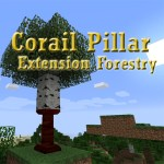Corail Pillar - Extension Forestry Mod