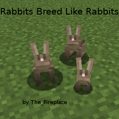 Rabbits Breed Like Rabbits Mod