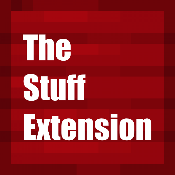 The Stuff Extension Mod
