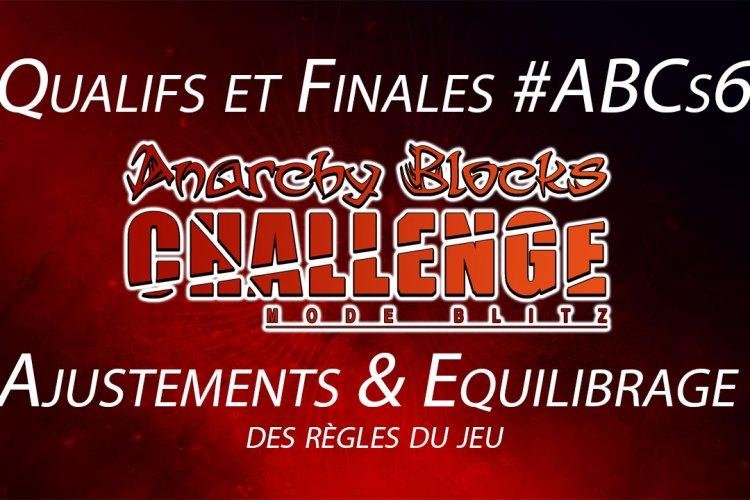 ABCs6: Ajustements et équilibrage des regles du jeu