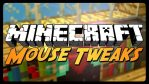 Mouse Tweaks Mod for Minecraft 1.12.2/1.11.2