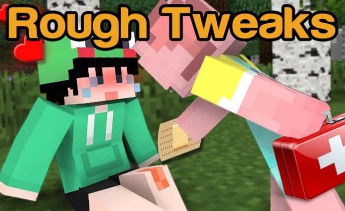 Rough Tweaks Mod for Minecraft