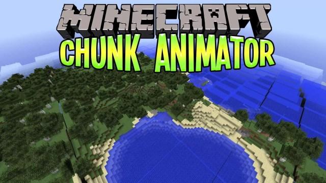 Chunk-Animator-Mod
