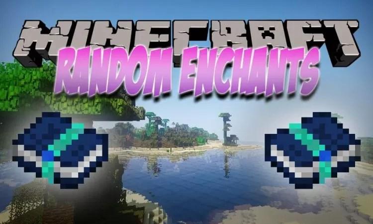 Random Enchants Mod for Minecraft 1 12 2 | MinecraftSix