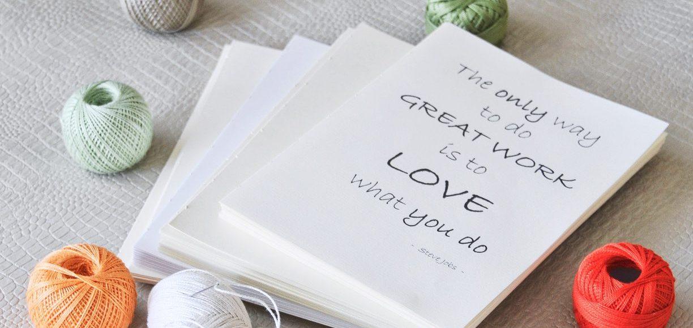 Principios para artesanos y emprendedores - La única manera de hacer un gran trabajo es amar lo que haces
