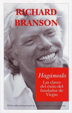 «Hagámoslo» de Richard Branson