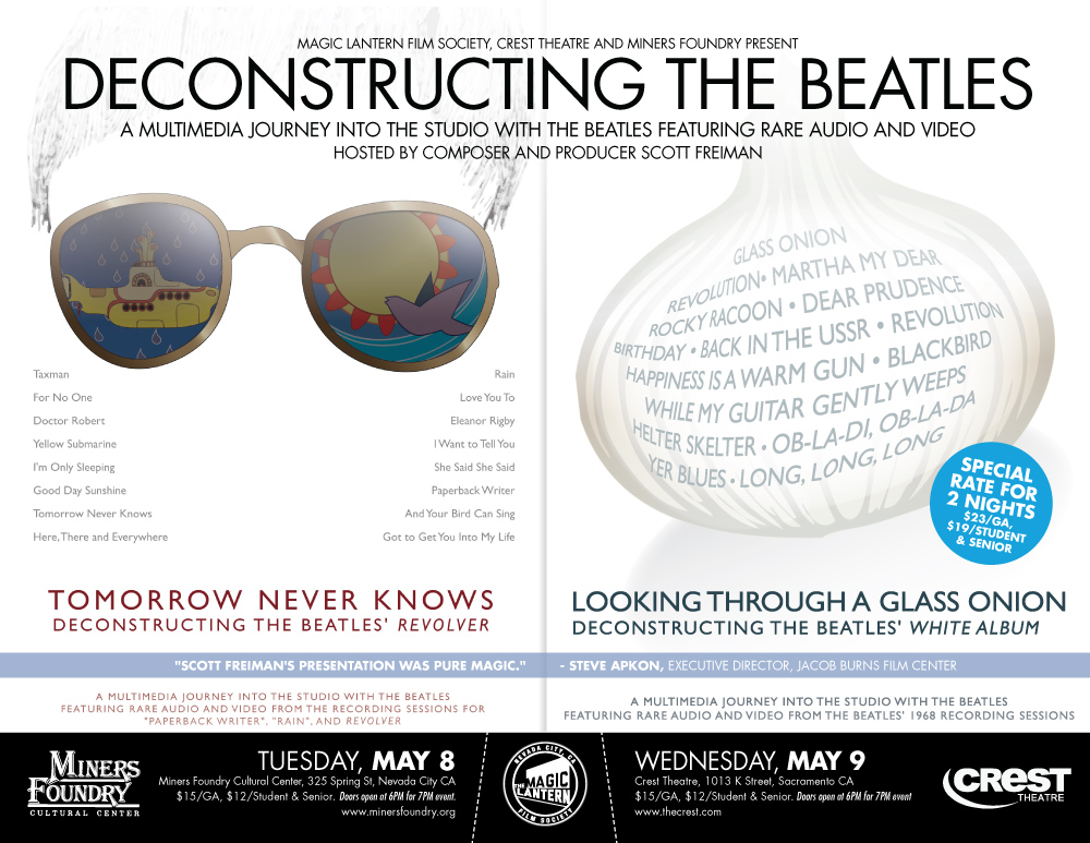 Tomorrow Never Knows: Deconstructing the Beatles Revolver ~ Tuesday, May 8,  2012 ~ 6:00 p m  Doors / 7:00 p m  Show ~ $15 00 General Admission /