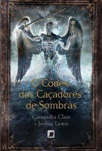 O_CODEX_DOS_CACADORES_DE_SOMBRAS_1387464317P