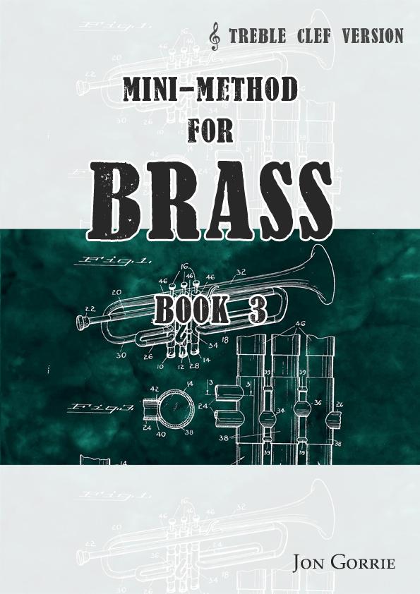Mini-method for brass. Treble clef: Book 3