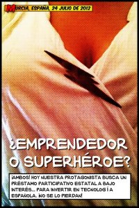 ¿Emprendedor o superhéroe?