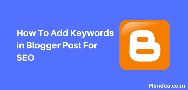 How To Add Keywords in Blogger Post For SEO