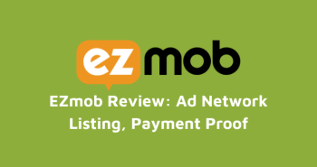 ezmob review cpc cpm rate payment proof earning report