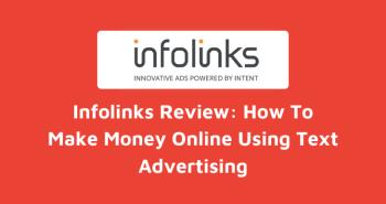 Infolinks Review Make Money Online