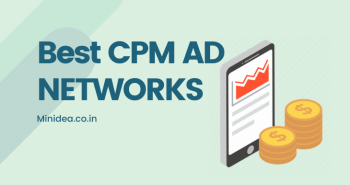 Best CPM Ad Networks For Bloggers To Monetize Blog