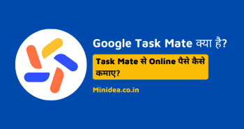 Google Task Mate Kya Hai Latest Referral Code