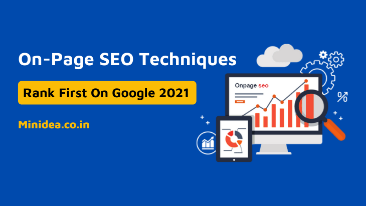SEO Techniques To Rank First On Google 2021