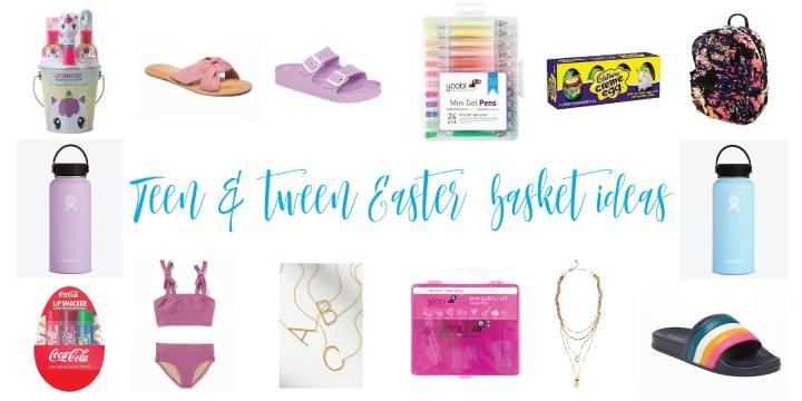 Tween & Teen Easter Basket Ideas