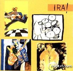Ira (1986) Vivendo e Não Aprendendo