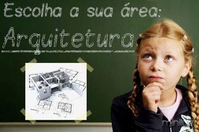 escolha a sua area arquitetura