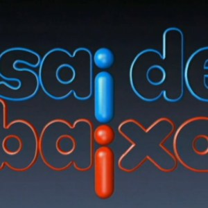 Sai de Baixo (Rede Globo)
