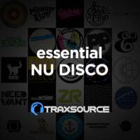 Traxsource Essential Nu Disco
