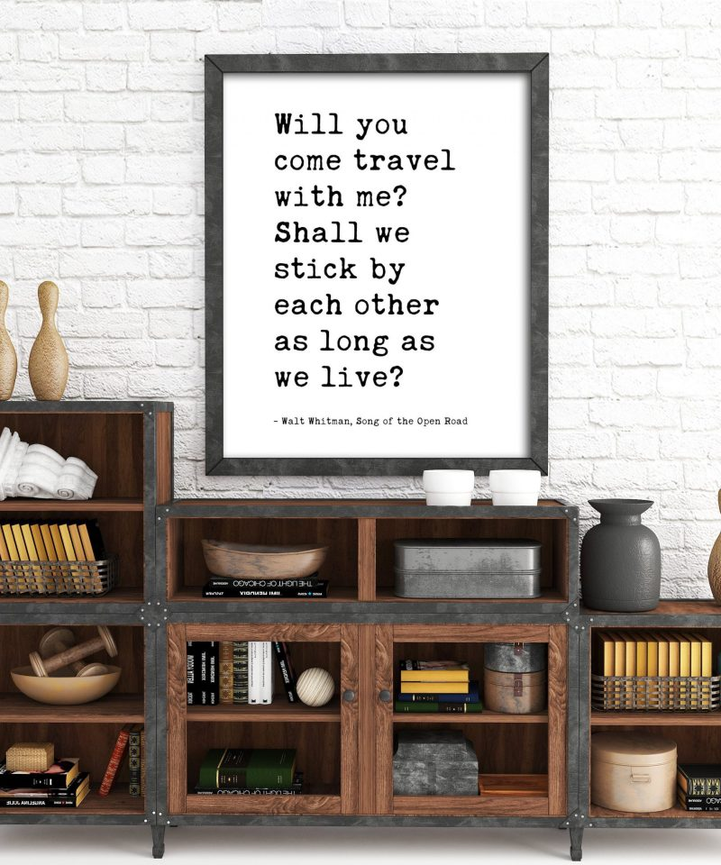 Will You Come Travel With Me? - Walt Whitman Quote Typography Print   Wedding Gift   Wedding Poem   Travel Wall Decor   Minimalist Decor