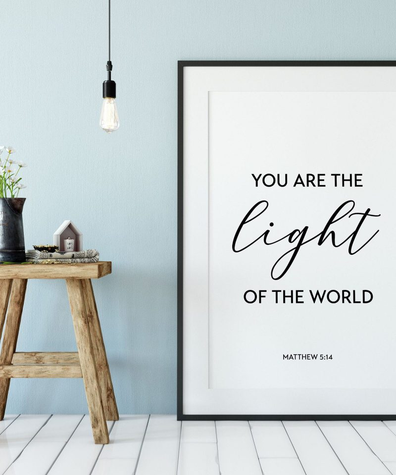You Are The Light of the World - Matthew 5:14 // Typography Print | Christian Wall Art Decor | Minimalist Decor | Inspirational Quotes