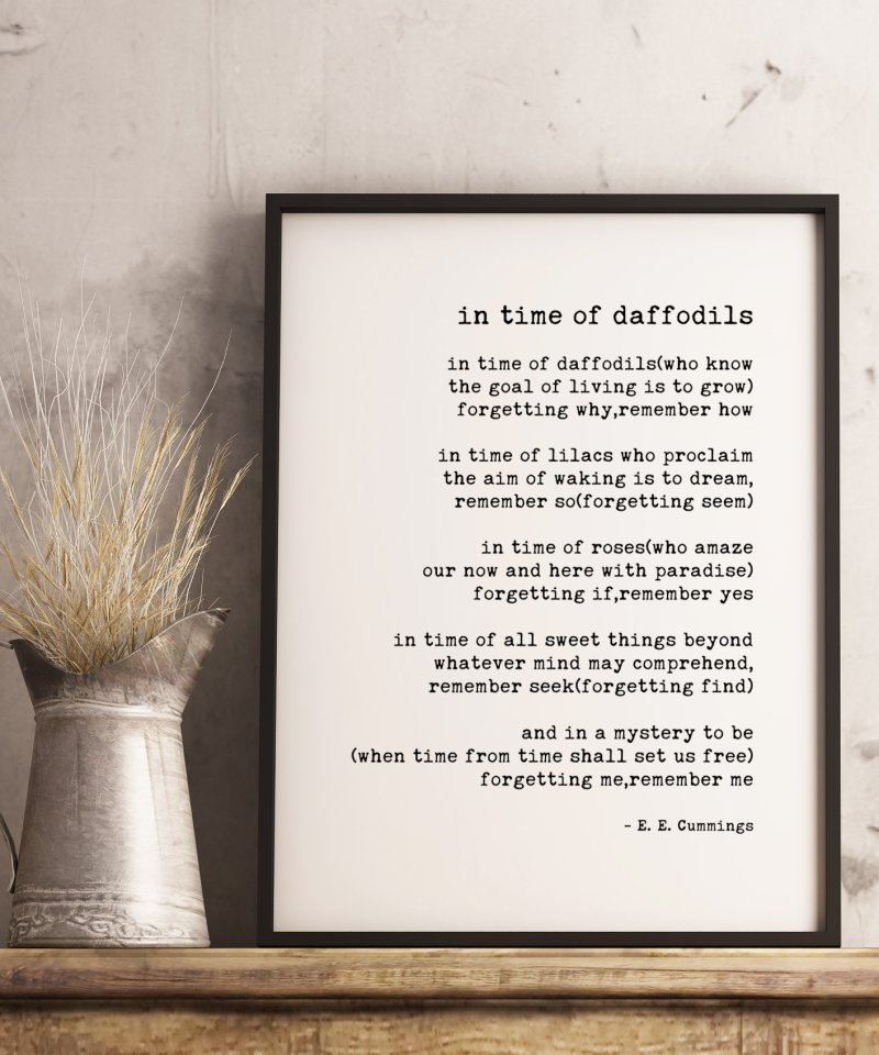 in time of daffodils ― E.E. Cummings Typography Print // Poetry Prints   Fall Poems   Fall Quotes   Poem Art