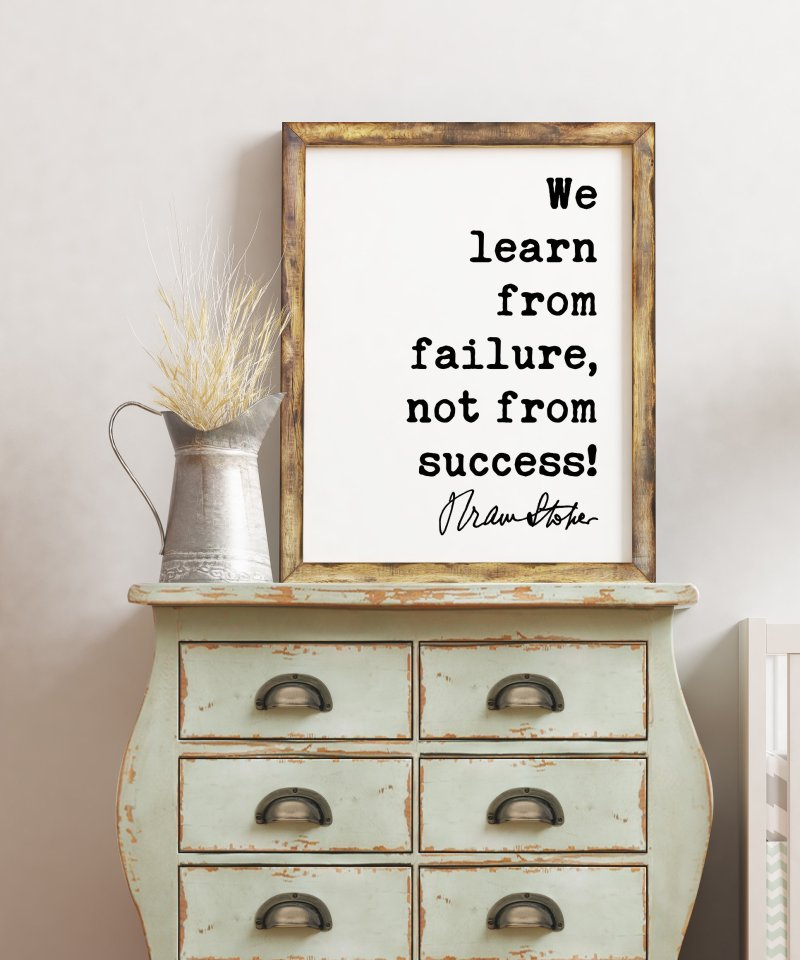 Bram Stoker Dracula Quote Art Print - We learn from failure, not from success! - Entrepreneur, Nursery Room, Office Wall Decor, Inspire